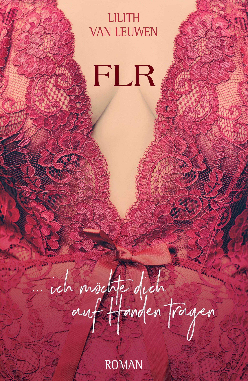 FLR - die weiblich geführte Beziehung als Schlüssel zum